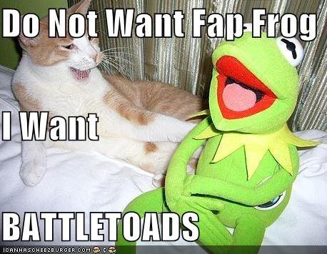 do-not-want-fap-frog-i-want-battletoads.jpg