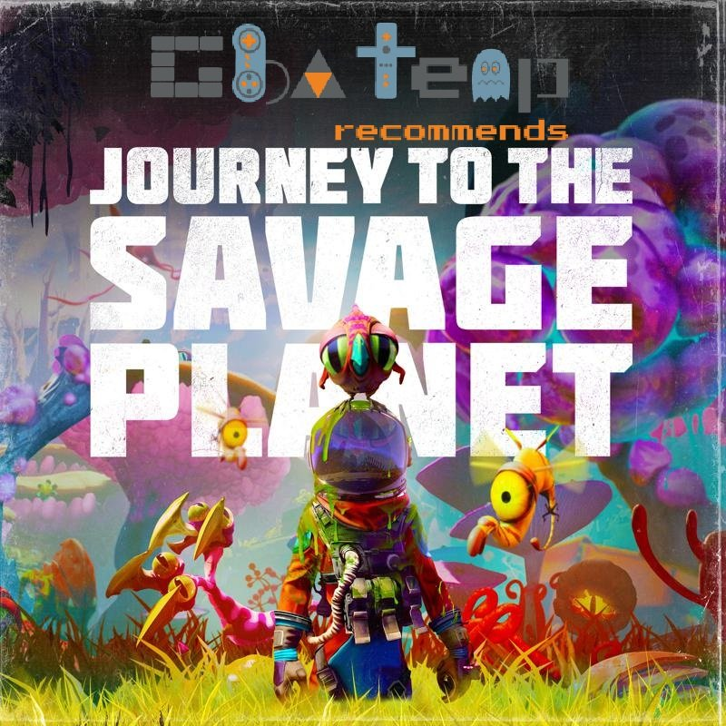 GBAtemp Recommends Journey To The Savage Planet.jpg