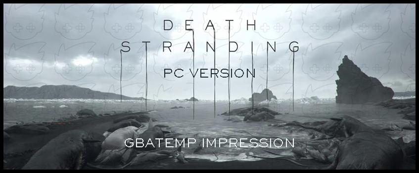 GBAtemp_Death_Stranding_Impression.png