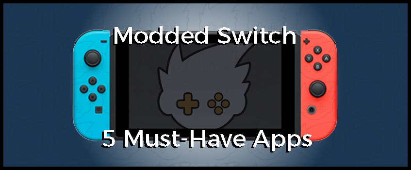 GBAtemp_Modded_Switch_Must_Haves.png