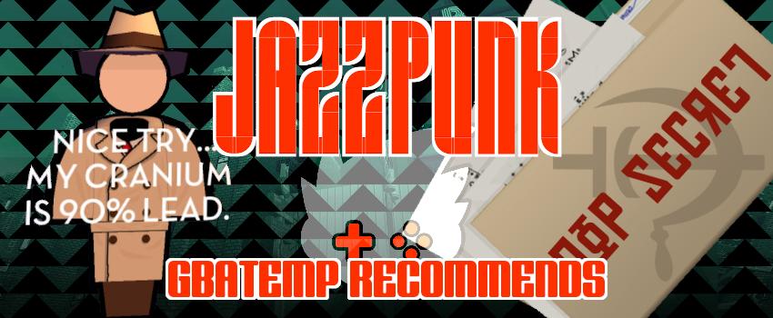 gbatemp_recommends_jazzpunk.png