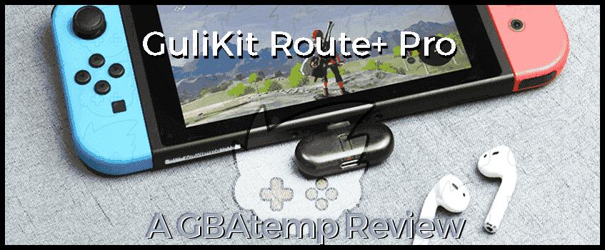 GuliKit Route Plus Pro GBAtemp Review.