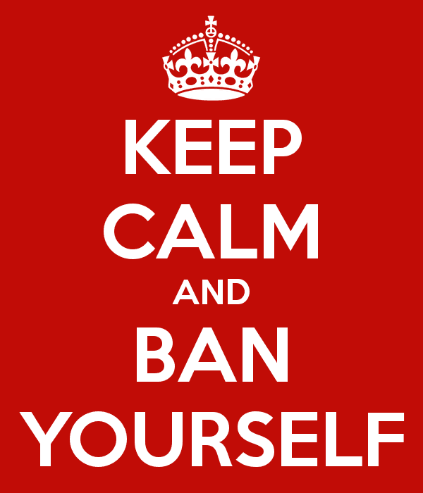 keep-calm-and-ban-yourself-1.png