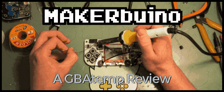 MAKERbuino GBAtemp Review banner.png