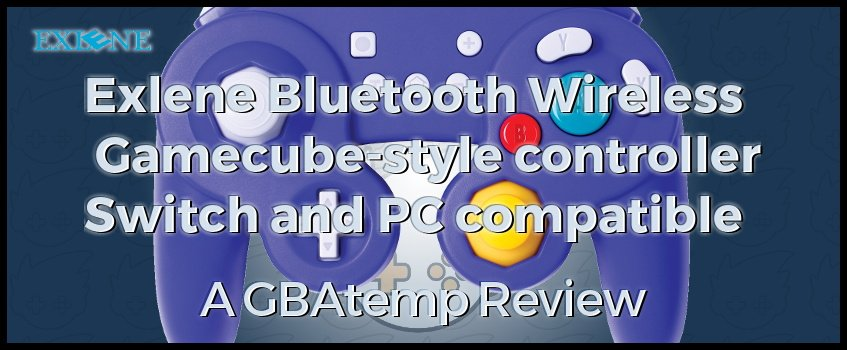 Review: EXLENE Wireless Gamecube Controller for Switch/PC