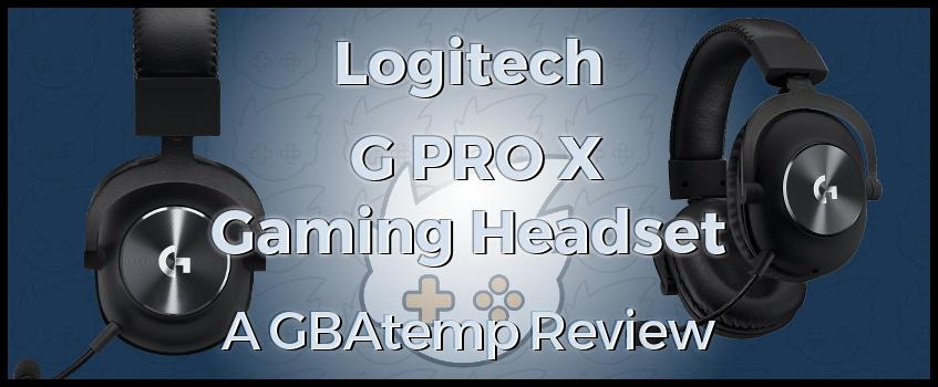 Review: Logitech G Pro X Gaming Headset (Hardware)   GBAtemp