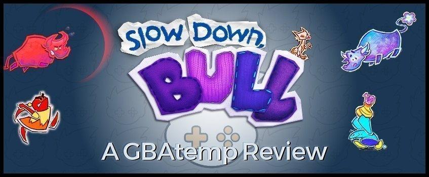 review_banner_slow_down_bull.jpg