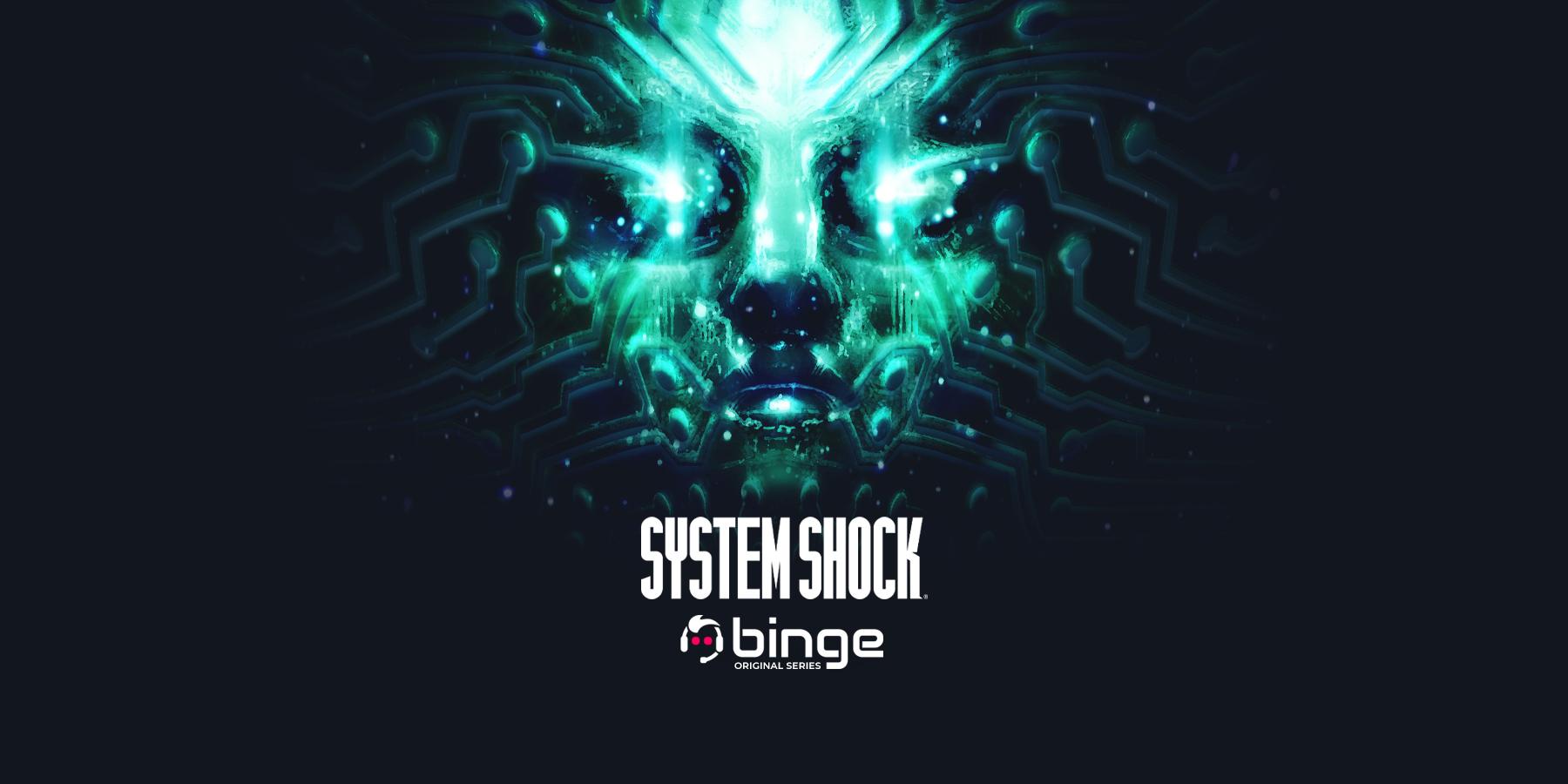 system shock binge.jpg