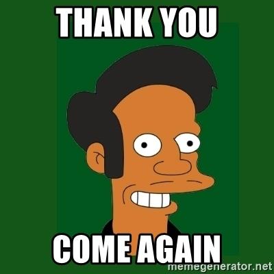 thank-you-come-again.jpg