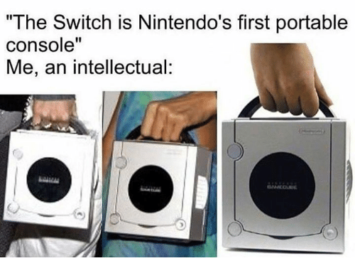 the-switch-is-nintendos-first-portable-console-me-an-intellectual-27586739.png
