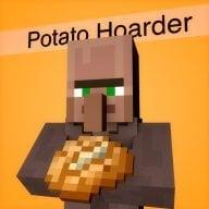 Potato hoarder